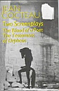 Two Screenplays Ppr #0001: Two Screenplays: The Blood of a Poet and the Testament of Orpheus