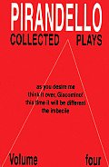 Collected Plays Volume 4 As You Desire Me Th