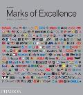 Marks of Excellence The Development & Taxonomy of Trademarks Revised & Expanded edition