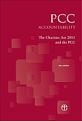 Pcc Accountability: The Charities ACT 2011 and the Pcc 4th Edition