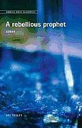 Emmaus Bible Resources: A Rebellious Prophet (Jonah)