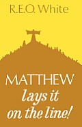 Matthew Lays It on the Line!