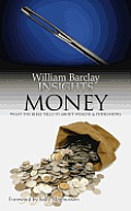 Money: What the Bible Tells Us about Wealth and Possessions
