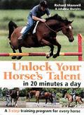 Unlock Your Horses Talent In 20 Minutes