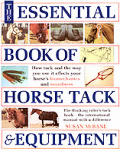 The Essential Book of Horse Tack & Equipment