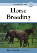 Horse Breeding (Equestrian Library)