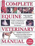 Complete Equine Veterinary Manual A Comprehensive & Instant Guide to Equine Health