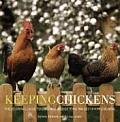 Keeping Chickens The Essential Guide to Enjoying & Getting the Best from Chickens