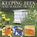 Keeping Bees & Making Honey