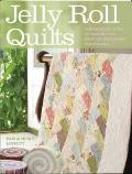 Jelly Roll Quilts The Perfect Guide to Making the Most of the Latest Strip Rolls