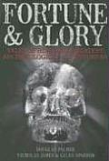 Fortune & Glory Tales of Historys Greatest Archaeological Adventures