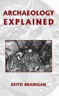 Archaeology Explained