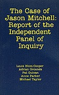 Case of Jason Mitchell: The Report of the Independent Panel of Inquiry Cover