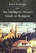 Intelligent Person's Guide to Religion (Intelligent Person's Guides)