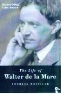 Life Of Walter De La Mare