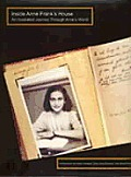Inside Anne Franks House an Illustrated Journey Through Annes World