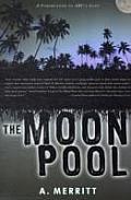 Moon Pool by Abraham Merritt