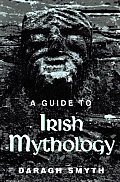Guide to Irish Mythology