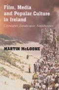 Film, Media and Popular Culture in Ireland - Cityscapes, Landscapes, Soundscapes