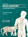 Basic Anatomy A Laboratory Manual The Human Skeleton The Cat