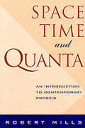 Space Time & Quanta An Introduction to Contemporary Physics