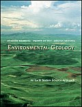 Environmental Geology : an Earth System Science Approach -text Only (98 - Old Edition)