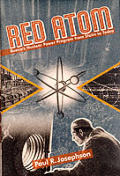 Red Atom: Russia's Nuclear Power Program from Stalin to Today Cover