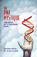 Dna Mystique The Gene As A Cultural Icon