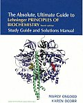 Absolute, Ultimate Guide To Lehninger, Principles of Biochemistry (Study Guide and Solutions Manual) (4TH 05 - Old Edition)