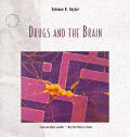 Drugs & the Brain 2ND Edition