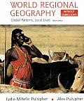 World Regional Geography Without Subregions 3ED