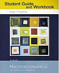 Macroeconomics - Study Guide and Workbook (6TH 07 - Old Edition)