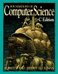 Foundations of Computer Science (C Edition) (95 Edition)
