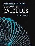 Single Variable Calculus - Student Solutions Manual (08 Edition)