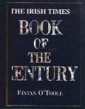 Irish Times Book Of The Century 1900 1999