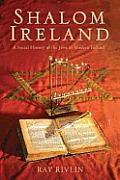 Shalom Ireland A Social History Of Jews