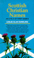 Scottish Christian Names an a Z of First