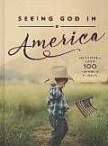 Seeing God in America: Devotions from 100 Favorite Places