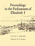 Proceedings in the Parliaments of Elizabeth I, Vol. 2 1585-1589