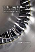 Returning to reality; Thomas Merton's wisdom for a technological age. (reprint, 2012)