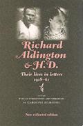 Richard Aldington & H D Their Lives in Letters