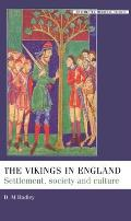 The Vikings in England: Settlement, Society and Culture (Manchester Medieval Studies) Cover