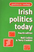Irish Politics Today (Politics Today)