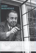 Priestley's England: J. B. Priestley and English Culture