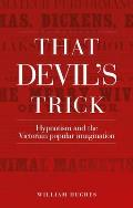 That Devil's Trick CB: Hypnotism and the Victorian Popular Imagination