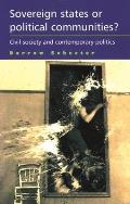 Sovereign States or Political Communities?: Civil Society and Contemporary Politics, Second Edition
