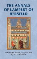 The Annals of Lampert of Hersfeld (Manchester Medieval Sources Mup)