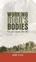 Working Men's Bodies: Work Camps in Britain, 1880-1940