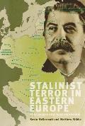 Stalinist Terror in Eastern Europe: Elite Purges and Mass Repression