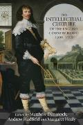The Intellectual Culture of the English Country House, 1500-1700 (Texts in Culture)